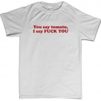 You say tomato Mens T-Shirt