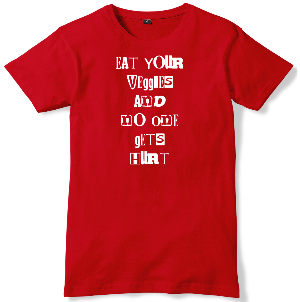 Eat-Your-Veggies-And-No-One-Gets-Hurt-Mens-Funny-Unisex-T-Shirt